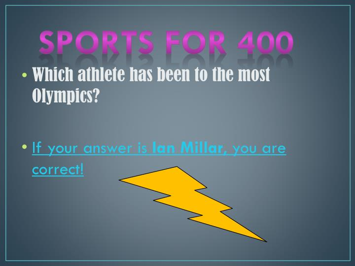 Sports for 400