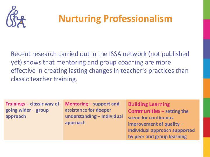 Nurturing Professionalism