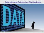 data intensive science is a big challenge