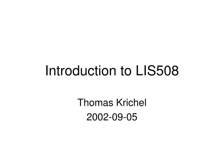 introduction to lis508 n.