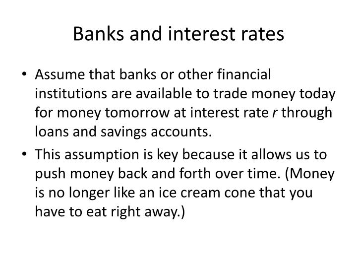 Banks and interest rates
