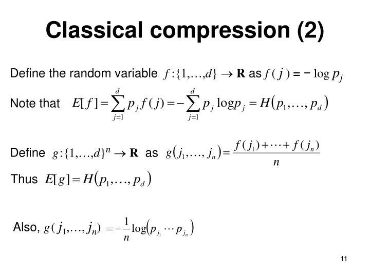 Classical compression (2)