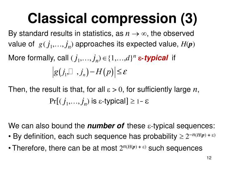 Classical compression (3)