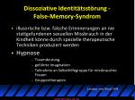 dissoziative identit tsst rung false memory syndrom