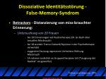 dissoziative identit tsst rung false memory syndrom1