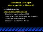 dissoziative st rungen operationalisierte diagnostik