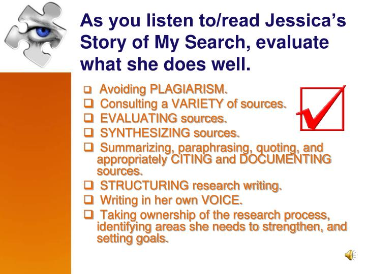As you listen to/read Jessica's