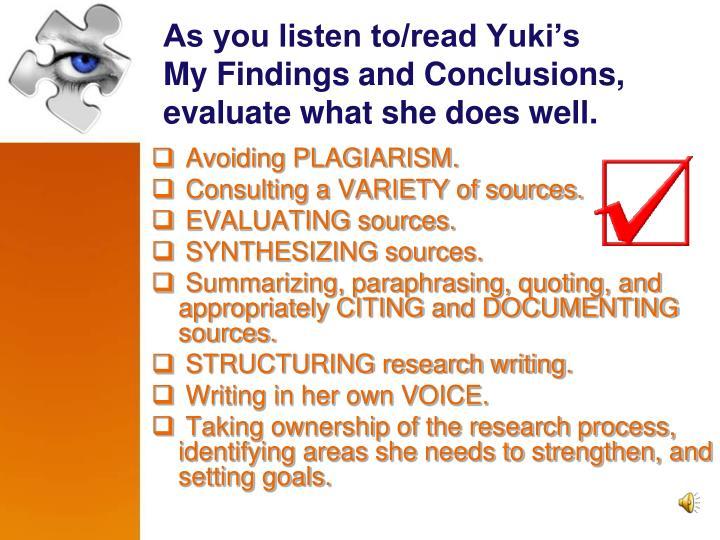 As you listen to/read Yuki's
