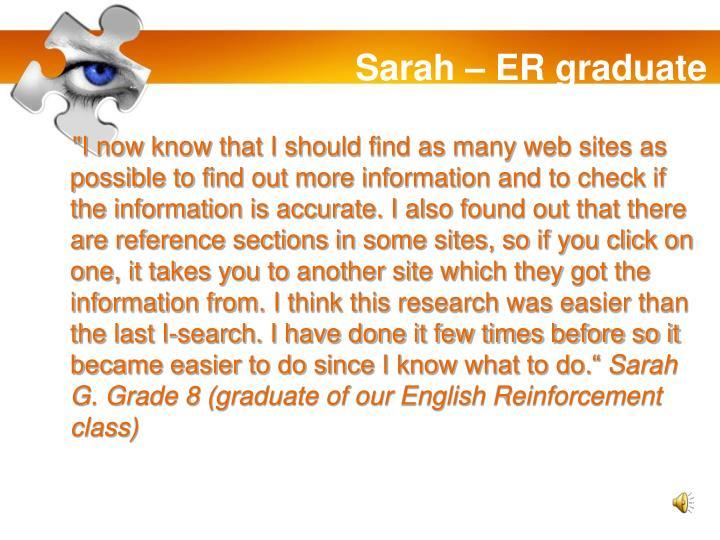 Sarah – ER graduate