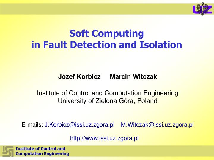 Soft computing in fault detection and isolation