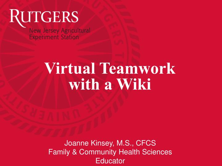 virtual teamwork with a wiki n.