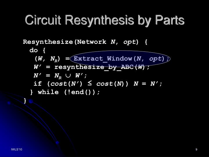Circuit Resynthesis by Parts