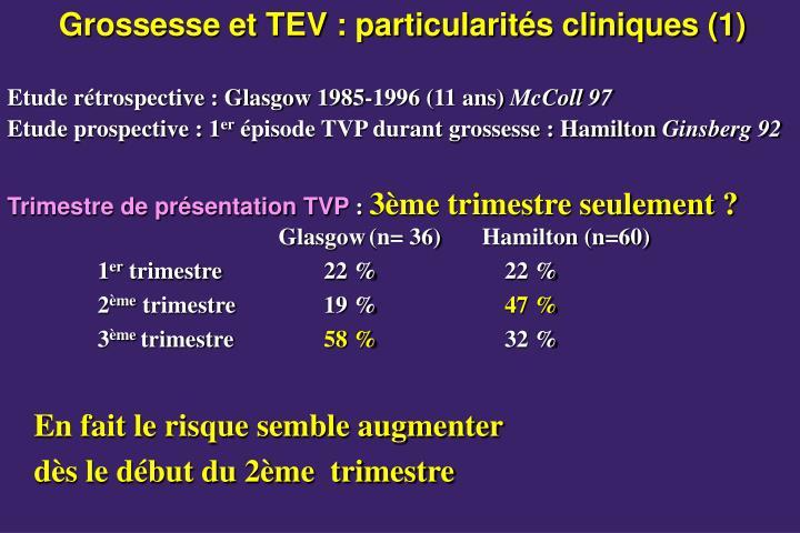 Grossesse et TEV : particularités cliniques (1)