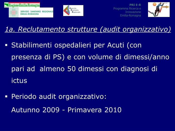 1a. Reclutamento strutture (audit organizzativo)