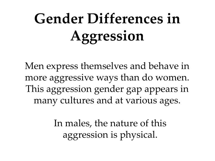 Gender differences in aggression