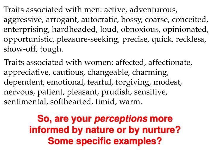 Traits associated with men: active, adventurous,