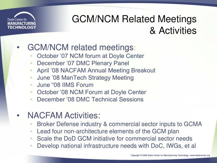 GCM/NCM Related Meetings