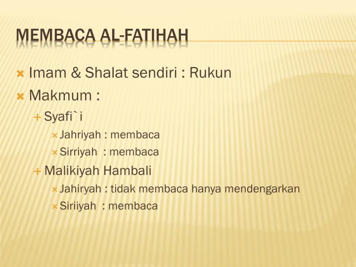 Imam & Shalat sendiri : Rukun