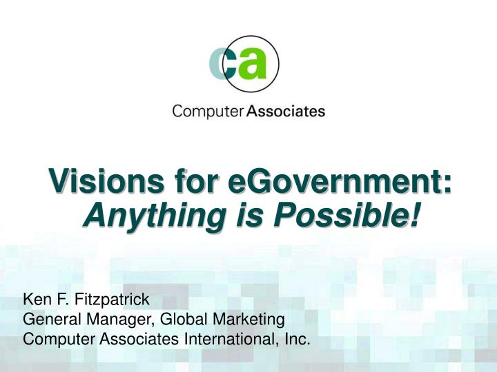 visions for egovernment anything is possible n.