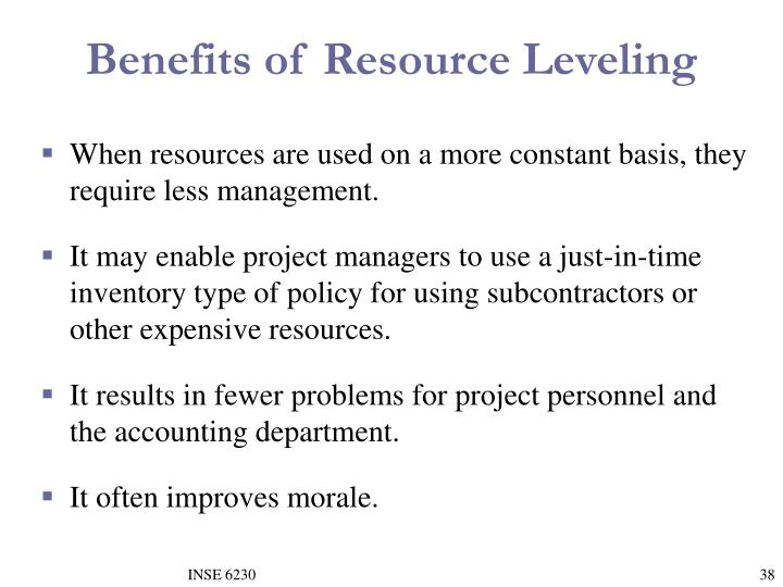 Benefits of Resource Leveling