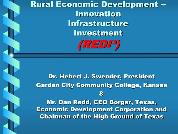 rural economic development innovation infrastructure investment redi n.