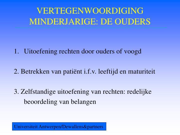 VERTEGENWOORDIGING MINDERJARIGE: DE OUDERS