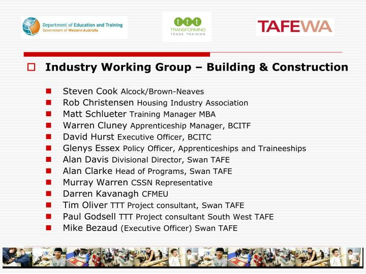 Industry Working Group – Building & Construction