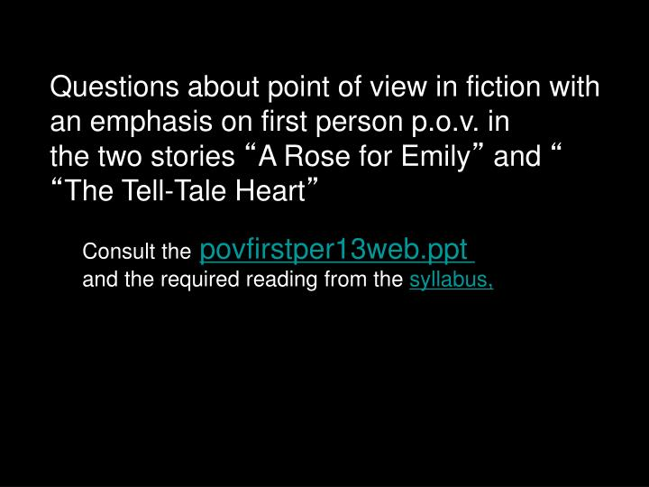 Questions about point of view in fiction with