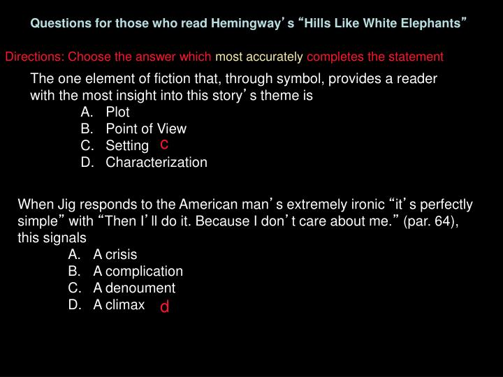 Questions for those who read Hemingway