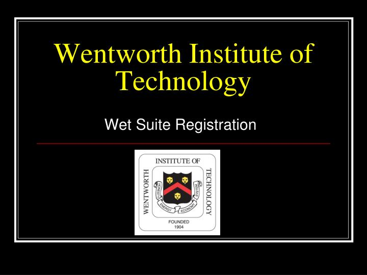 wentworth institute of technology n.