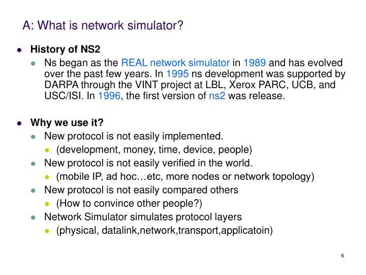 A: What is network simulator?