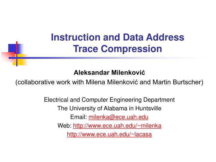 instruction and data address trace compression