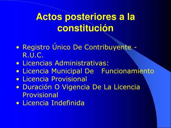 Actos posteriores a la constitución