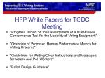 hfp white papers for tgdc meeting
