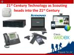 21 st century technology as scouting heads into the 21 st century