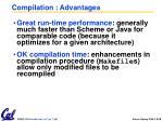 compilation advantages
