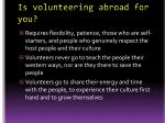 is volunteering abroad for you