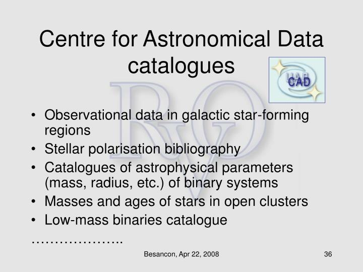 Centre for Astronomical Data catalogues