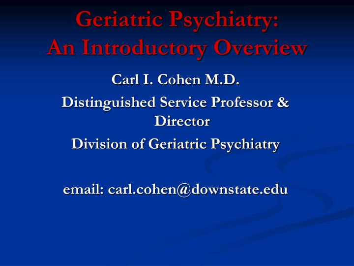 geriatric psychiatry an introductory overview n.