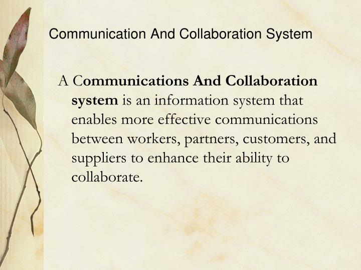Communication And Collaboration System