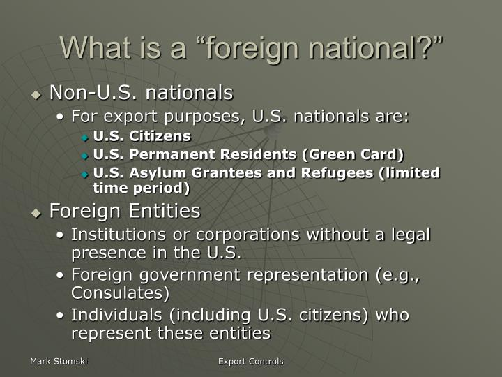 """What is a """"foreign national?"""""""