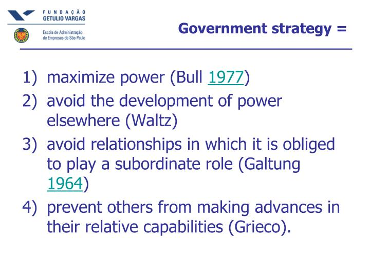 Government strategy =