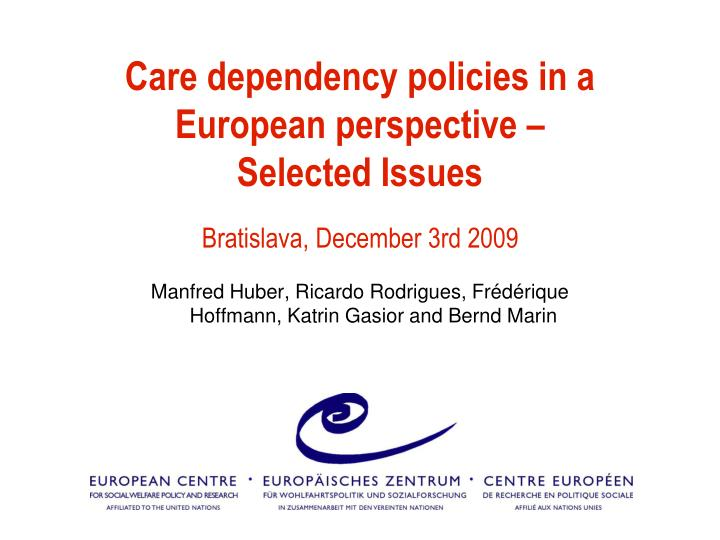 Care dependency policies in a european perspective selected issues
