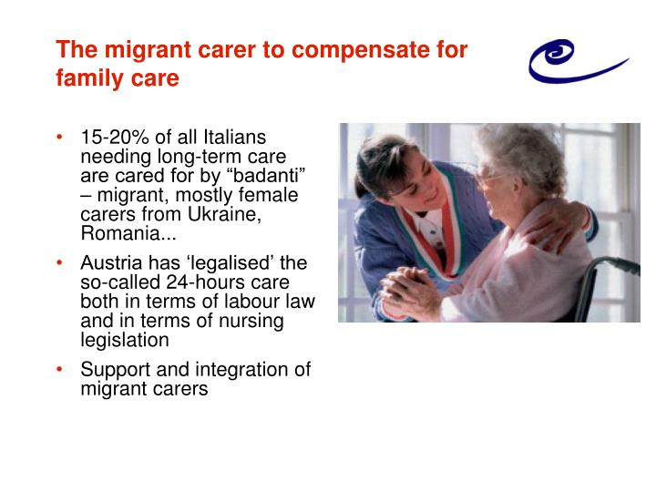 The migrant carer to compensate for family care