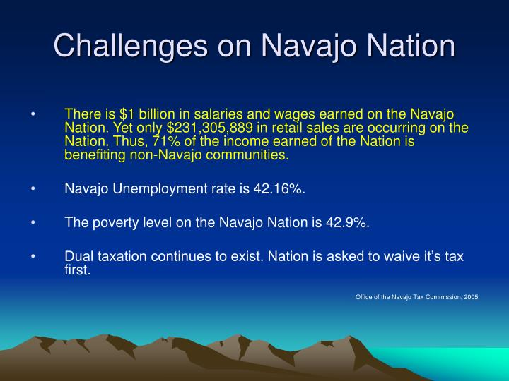 Challenges on Navajo Nation