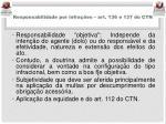responsabilidade por infra es art 136 e 137 do ctn