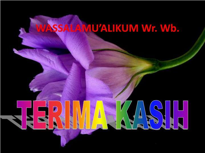 WASSALAMU'ALIKUM
