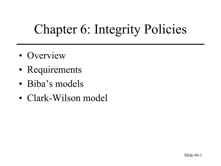 chapter 6 integrity policies n.