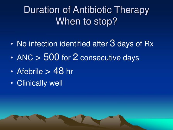 Duration of Antibiotic Therapy