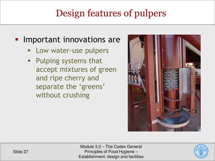 Design features of pulpers